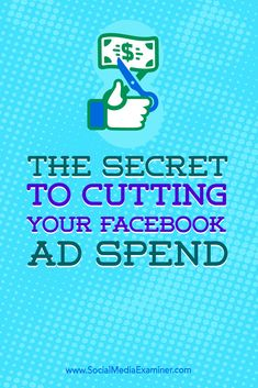 Are your Facebook ads costing you too much money? The answer is not so obvious. And it starts with creative use of your blog. In this article, you'll discover how to reduce your ad spend on Facebook. Via @smexaminer.