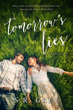 Reviews by Tammy and Kim: ARC Review & Giveaway: Tomorrow's Lies: S. R. Grey