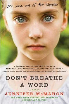 Charlotte's Web of Books: (67)Don't Breathe A Word by Jennifer McMahon