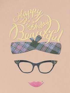 """Happy Birthday Beautiful"" Card, Paperless Post"
