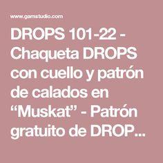 """DROPS 101-22 - Chaqueta DROPS con cuello y patrón de calados en """"Muskat"""" - Patrón gratuito de DROPS Design"""