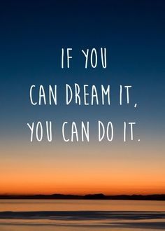 If you can dream it, you can do it by Escad. buy motivational and inspirational metal prints from Displate. Positive Attitude, Positive Quotes, Motivational Quotes, Inspirational Quotes, Travel Words, Travel Quotes, Words Quotes, Life Quotes, Sayings