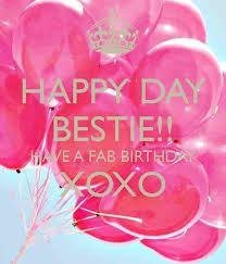 Image result for Happy birthday bestie