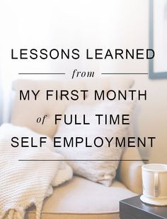 Lessons From My First Month of Self-Employment < we are into year 8 of self employment but these tips ring true business ideas #smallbusiness small business ideas wahm ideas