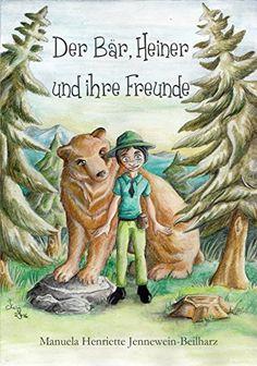 Der Bär, Heiner und ihre Freunde