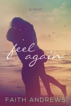 Download Feel Again Online Free - pdf, epub, mobi ebooks - Booksrfree.com