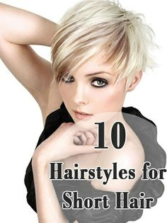 10 Very Short Hairstyles That You Should Definitely Try