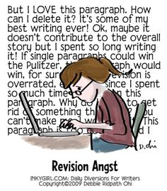 """Inspiration and Giggles II - via bit.ly/epinner--This is what it means when it says writers must, """"Kill your darlings."""" If something you wrote is too precious but doesn't reveal character or move the story forward, it needs to be cut!"""
