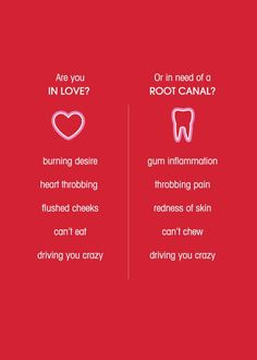 Are you in love or in need a root canal? - Valentine's Day card from your dentist/endodontist by Jack's Master