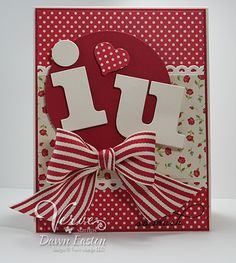 Sweet Valentine Card...Wonderful BOLD colors and letters.