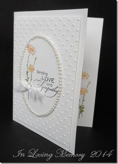 Stampin' Up! Cards and Creations by Lee Conrey Making Greeting Cards, Greeting Cards Handmade, Embossed Cards, Get Well Cards, Flower Cards, Flower Stamp, Sympathy Cards, Anniversary Cards, Scrapbook Cards