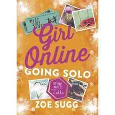 Book Girl Online: Going Solo: The Third Novel by Zoella by Zoe Sugg Zoe Sugg, Ya Books, Good Books, Books To Read, Free Books, Girl Online Books, Youtuber Books, Youtuber Merch, Youtubers