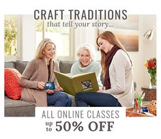 Don't wait for special moments, create them! For a limited time, shop up to 50% off ALL online Craftsy classes and learn something special to share with your loved ones this season.