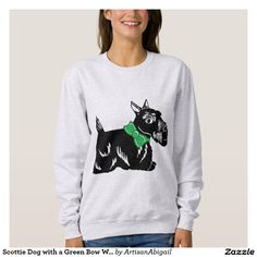 Sold! Thank you to the customer and enjoy! Scottie Dog with a Green Bow Women's Sweatshirt; ArtisanAbigail at Zazzle; Abigail Davidson Art