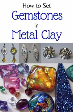 Metal Jewelry Setting Gemstones in Metal Clay - A comprehensive guide on gemstone setting techniques in metal clay before and after firing. Learn which stones are safe to fire in place and how to set them in fresh, dried or fired metal clay. Metal Clay Jewelry, Polymer Clay Jewelry, Wire Jewelry, Clay Projects, Clay Crafts, Metal Crafts, Precious Metal Clay, Clay Design, Bijoux Diy