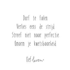 Quotes About Trust : - Quotes Daily Trust Quotes, Words Quotes, Me Quotes, Sayings, Burn Out Quotes, Dutch Words, Bff, Outing Quotes, Dutch Quotes