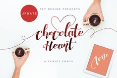 Chocolate Heart Script Font by feydesign on @creativemarket