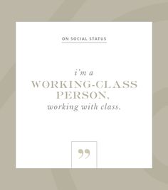 "@Who What Wear - On Social Status ""I'm a working-class person, working with class."" -Karl Lagerfeld"