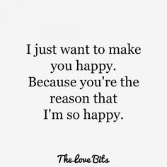 Happy Quotes For Her, Sweet Love Quotes, Love Yourself Quotes, Cute Quotes For Your Boyfriend, Short Love Quotes For Him, Short Romantic Quotes, Love Quotes For Him Romantic, Best Quotes About Love, Love Is Beautiful Quotes