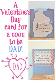 A Valentine's Day card for a soon to be dad!