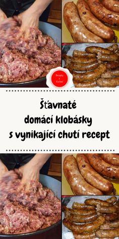 Šťavnaté domácí klobásky s vynikající chutí recept Sausage, Beef, Homemade, Food, Meat, Chef Recipes, Home Made, Sausages, Essen