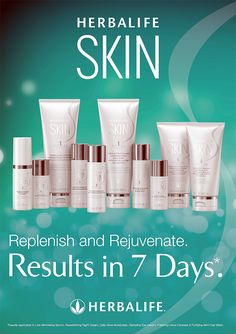 Try the New HERBALIFE SKIN Care Products Experience a 7 DAY Result for Your own Skin. JUST ASK ME HOW ?