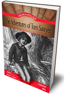 The Adventures of Tom Sawyer by Mark Twain is an 1876 novel about a young boy growing up along the Mississippi River. It is set in the fictional town of St. Petersburg, inspired by Hannibal, Missouri, where Twain lived.