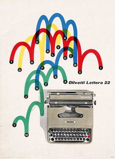 The Olivetti Lettera 22 is a portable mechanical typewriter designed by Marcello Nizzoli in In 1959 the Illinois Institute of Technology chose the Lettera 22 as the best design product of the last 100 years. Ad by Giovanni Pintori. Vintage Advertisements, Vintage Ads, Vintage Posters, Retro Ads, Vintage Images, Vintage Graphic Design, Graphic Design Inspiration, Poster Design, Print Design