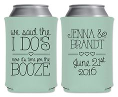 """Wedding Can Coolers Beverage Insulators Koozies Personalized Wedding Favors - We Said The I Do's Now It's Time For The Booze - Hearts Style Coozies by """"ThatWedShop"""" on Etsy 