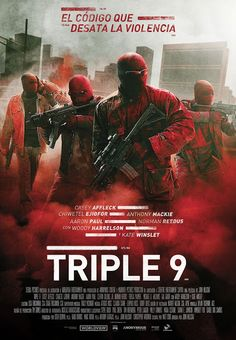 Cinelodeon.com: Triple 9. John Hillcoat.