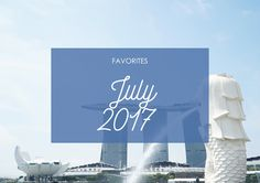After a long absent, I'm finally back with my July Favorites! #Favorites #LifestyleBlogger #Music #Film #Food #Beauty #Travel