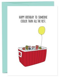 Happy Birthday Cooler - Happy Birthday Funny - Funny Birthday meme - - The post Happy Birthday Cooler appeared first on Gag Dad. Birthday Puns, Happy 40th Birthday, Happy Birthday Quotes, Happy Birthday Greetings, 21 Birthday, Sister Birthday, Birthday Images, Happy Birthday To Friend, Birthday Clipart