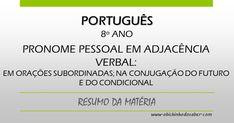 Português 8º | Pronome pessoal em adjacência verbal: em orações subordinadas