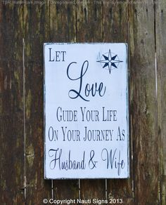 Beach Wedding Sign, Nautical Theme, Love Quote, Compass, Nauti Signs, Beach Décor, Anniversary Gift - Hand Painted Wood Signs www.nautiwoodsigns.com #rustic #beach #wedding #décor #ocean #nautical #inspirational #gift #wood #sign