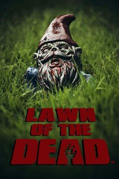 Lawn of the Dead #zombies