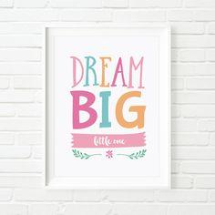 Printable Art DREAM BIG little one A3 poster by MiniMoiPrints