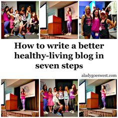 How to write a better healthy-living blog in seven steps via A Lady Goes West - http://aladygoeswest.com/2015/07/30/write-better-blog-posts-with-these-seven-steps/