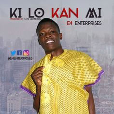 [TR Music] E4 Enterprises  Ki Lo Kan Mi @E4Enterprises (Prod. By Tayo Akinrinsola)   E4 (Enterprises) is a graduate of The University of Lagos. He is a teacher song writer singer script writer content developer and an actor.Ki Lo Kan Mi(Whats my business) is the next song for your engagement or party because it has the pop and highlife feel which appeals to both old and young (Pop-Highlife).  Youll sure move your hips and hop and get high to this life bringer.  This is creativity at its peak…
