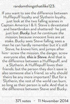 Hufflepuff loyalty vs Slytherin loyalty as told using Steve and Bucky. <<< this may have been true in CATFA, but in TWS and CW, Steve didn't give a crap about anyone but Bucky. Slytherin Pride, Slytherin Traits, Slytherin Quotes, Ravenclaw, Fandom Crossover, Fandoms, Mischief Managed, Geek Out, Bucky Barnes