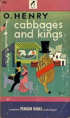 Reading: O. Henry short stories - Cabbages and Kings collection