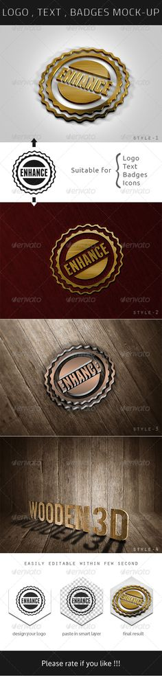 Photorealastic Logo , Text , Badges Mock-up: Enhance your Logo , Text , Badges , Icon etc in realastic look. Features: Fully Lay