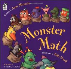 Monster Math by Anne Miranda, Polly Powell. Monsters teach counting and basic math to young children. This book will be a great addition to the puzzle/manipulative area. Math Literacy, Homeschool Math, Kindergarten Math, Fun Math, Teaching Math, Math Activities, Numeracy, Math Class, Math Games