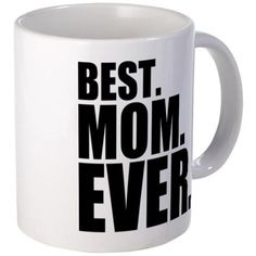 best mom ever Mom Gifts > 1 Mom