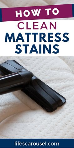 [How to] Clean Mattress Stains. Find out how to remove urine, dirt, blood and other stains from your mattress and bedding. We all have them! So learn how to remove mattress stains!