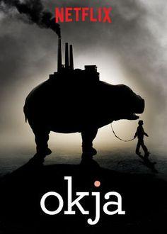 "Check out ""Okja"" on Netflix"