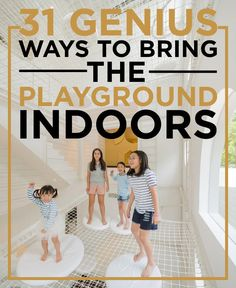 the cold is a'comin... here's how to keep the kids indoor