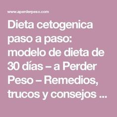 Dieta cetogenica paso a paso: modelo de dieta de 30 días – a Perder Peso – Remedios, trucos y consejos para adelgazar
