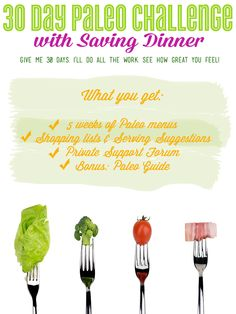 Join the 30 Day Paleo Challenge with Saving Dinner! We'll do all the work. See how great you feel!