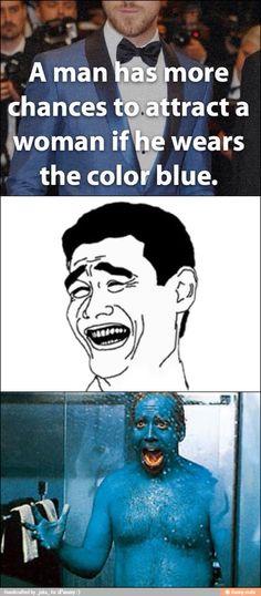 Women like men who wear blue / iFunny :)