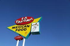 La Paloma Mexican Restaurant   La Verne, California Pomona California, Miss California, Classic Restaurant, Roadside Attractions, Vintage Signs, Retro Vintage, Old Signs, Ol Days, Route 66